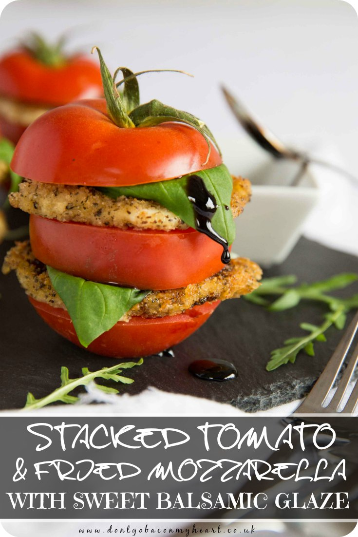 Forget everything you knew about Caprese salads and prepare yourself for a new twist on the classic. Paired with a Sweet Balsamic Glaze, this Stacked Tomato and Fried Mozzarella salad is the most delicious starter you'll ever make! #tomato #caprese #salad #cheese | www.dontgobaconmyheart.co.uk