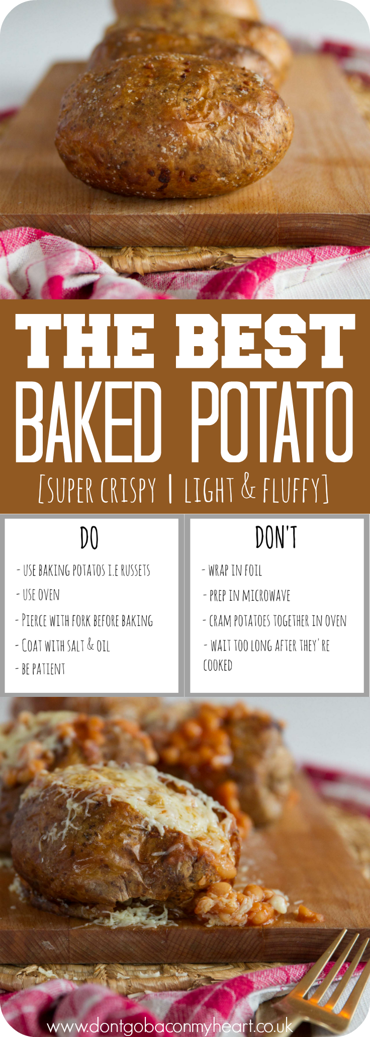 A step by step guide to making the Best Baked Potato. Crispy on the outside and fluffy on the inside, the perfect Jacket Potato is yours, ready and waiting!#potato #bakedpotato #jacketpotato | www.dontgobaconmyheart.co.uk