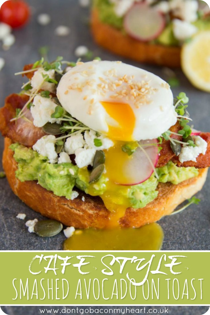 Create the ultimate Cafe Style Smashed Avocado on Toast in the comfort of your own home, for a fraction of the price. Perfect for lazy brunches! #avocado #lunch #smashedavocado   www.dontgobaconmyheart.co.uk