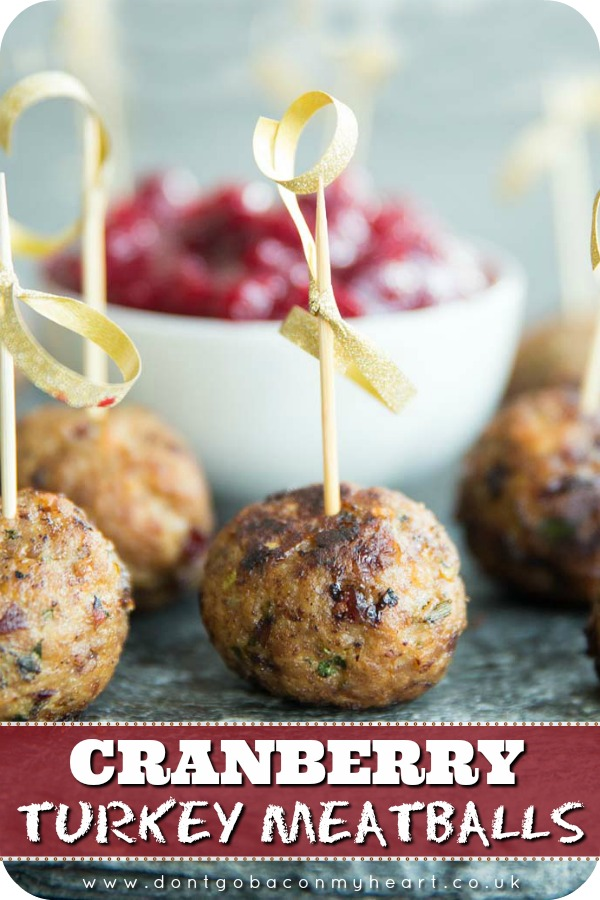 Deliciously golden on the outside and mouthwateringly juicy on the inside, these Sage and Cranberry Turkey Meatballs are the perfect appetizers which are absolutely bursting with flavour! #meatballs #turkeymeatballs #cranberryturkeymeatballs #partyfood #fingerfood | www.dontgobaconmyheart.co.uk