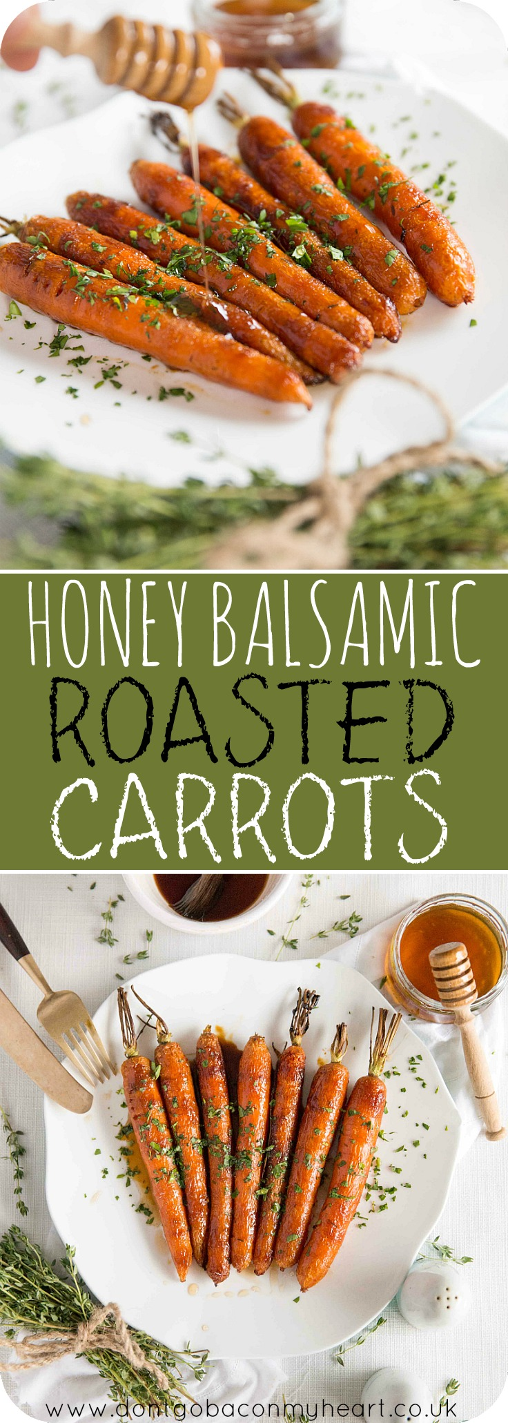 These Honey Balsamic Roasted Carrots are beautifully caramelized in a sweet and sticky glaze. The perfect side dish for your Sunday roast #roastdinner #carrots #honey | www.dontgobaconmyheart.co.uk