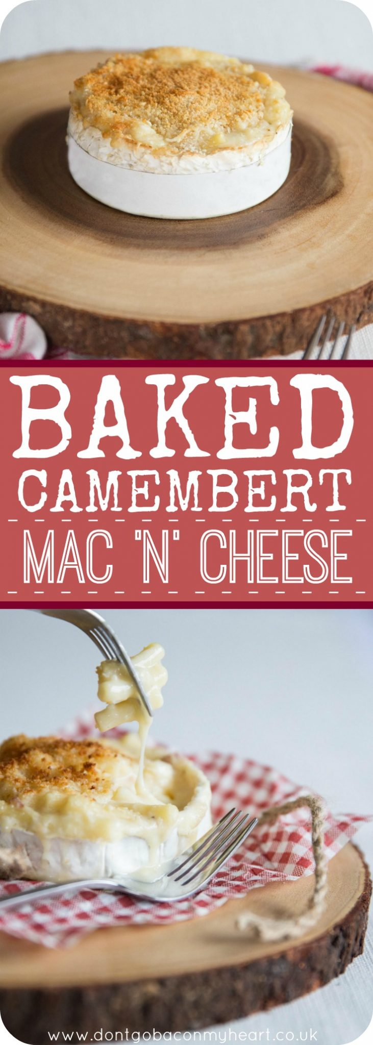 We've all seen the famous baked camembert, but are you ready for Baked Camembert Mac and Cheese? Meet your new favourite way to use a block of camembert in the most delicious way possible! #camembert #cheese #macandcheese | www.dontgobaconmyheart.co.uk