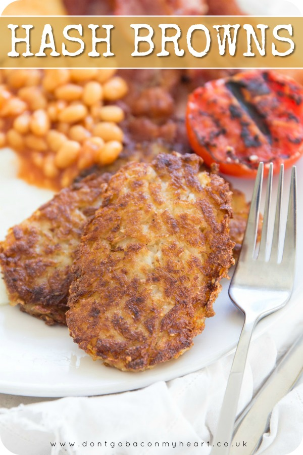 Looking for McDonald's style Hash Browns? Look no further than these Homemade Hash Brown Patties - Crispy on the outside and fluffy on the inside, you'll never need the drive through again! #hashbrown #breakfast #brunch | www.dontgobaconmyheart.co.uk